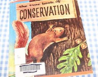 the true book of conservation, vintage 1969 children's book