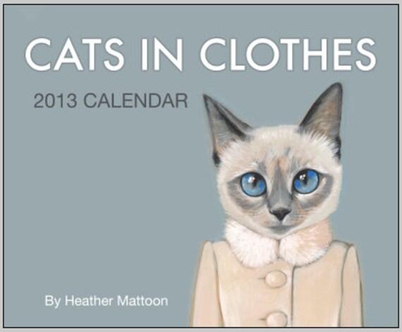 2013 Cats In Clothes Wall Calendar