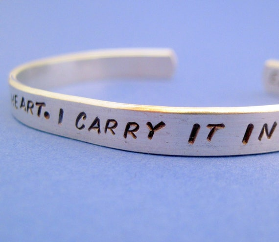 EE Cummings Bracelet - I Carry Your Heart - Hand Stamped Cuff in Aluminum, Golden Brass or Sterling Silver  - customizable