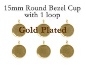 6 pcs - Gold Plated 15mm round bezel cups -