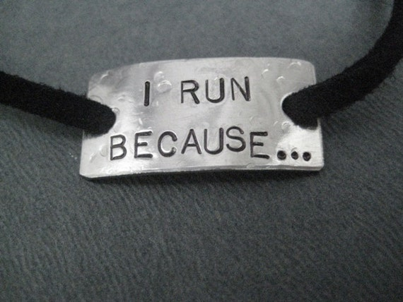 I RUN BECAUSE...Wrap Bracelet - Running Jewelry - Motivational Jewelry -  Nickel Silver Pendant on 3 ft of Micro Fiber Suede