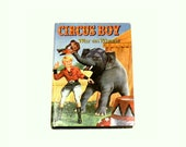Children's Circus Book, 1958 Circus Boy War on Wheels