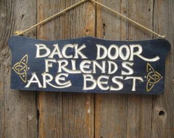 Back door friends sign