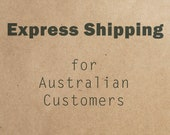 Express Shipping Upgrade - Australian Customers
