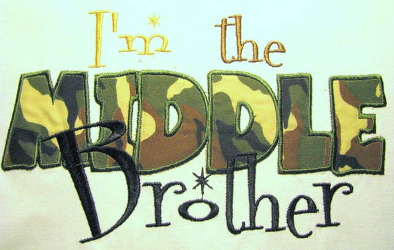 I'm The Middle Brother Machine Applique Embroidery Design - 4x4, 5x7 & 6x8