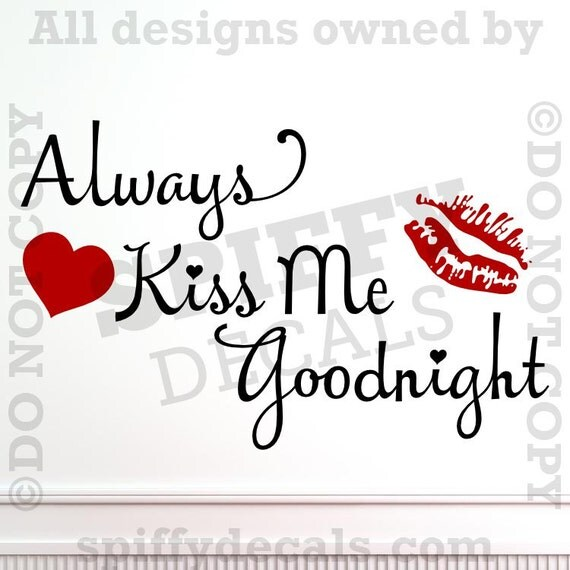 Always Kiss Me Goodnight With Lips And Heart Vinyl Wall Decal