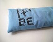 Let it be eye pillow