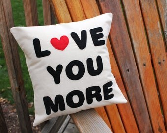 Love You More Appliqued Pillow Cover 12x12