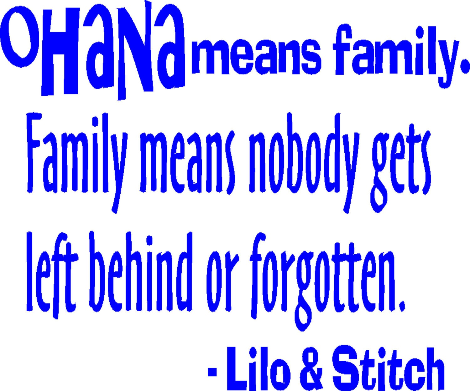 Lilo And Stitch Quotes Ohana Means FamilyLilo And Stitch Quotes