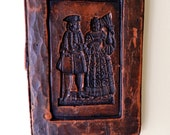 Vintage German Wax Cookie Butter Mold Springerle Brown Carved Wall Picture Soldier and Fancy Lady with Fan