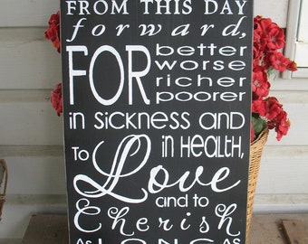 To Have and To Hold -- Love  -- Wedding Vow Subway Art - wooden sign
