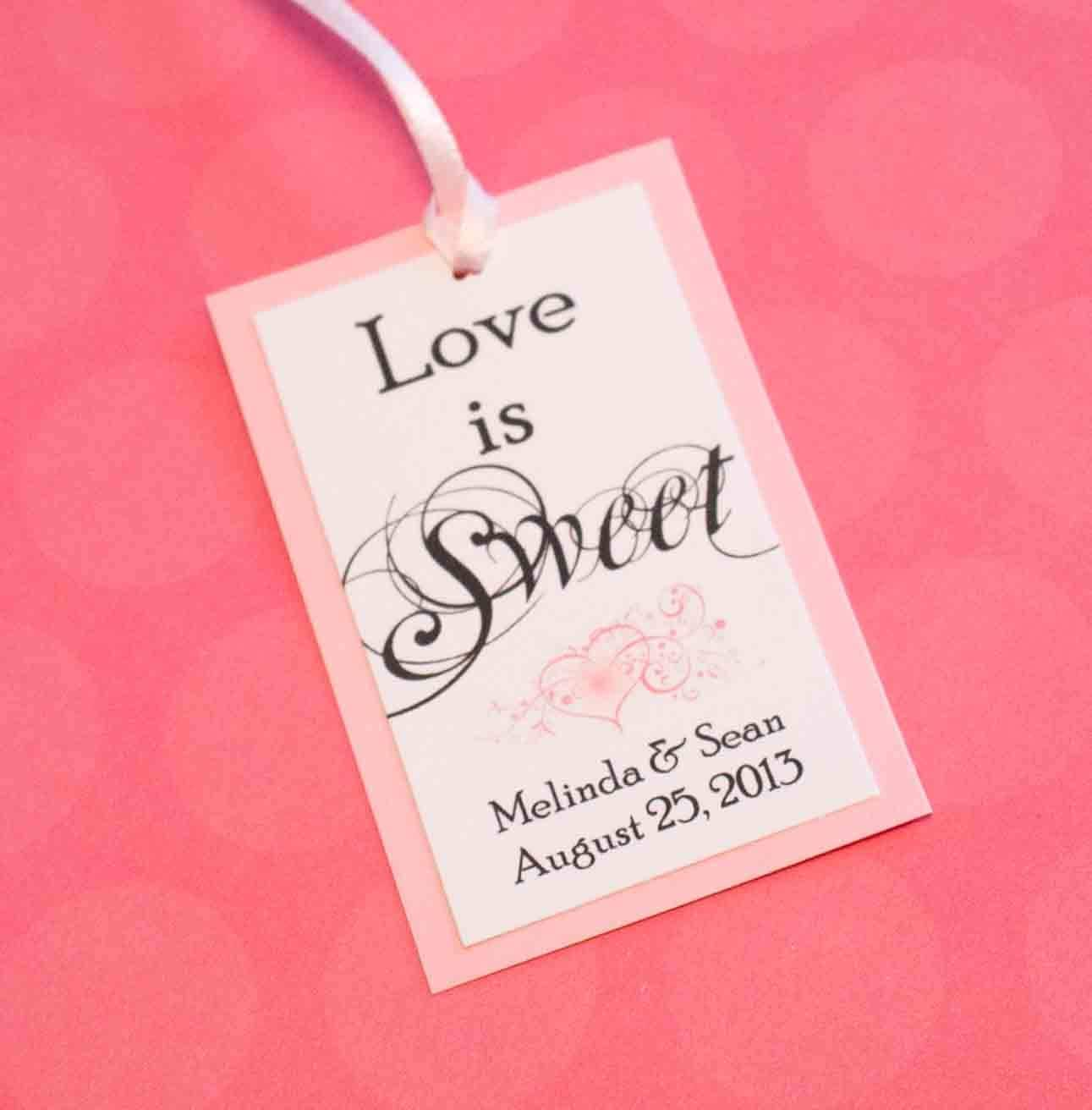 Personalised Wedding Gift Tags : ... Custom - Love is Sweet - Wedding Favor Tags, Personalized gift tags on