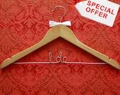 Special Offer - Wedding Hanger - Maple hanger - I Do wire writing - white ribbon bow