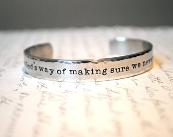 A Sister is God's Way of Making Sure We never Walk Alone Secret Message Hand Stamped Custom Cuff Bracelet