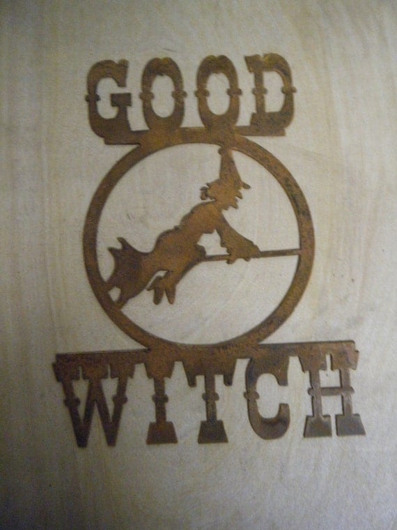 FREE SHIPPING Rusted Rustic Metal Good Witch Sign with Witch and Broom