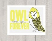 Nursery Art Print - Owl Love You Forever - 11x14
