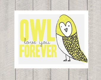 Nursery Art Print - Owl Love You Forever - 11x14