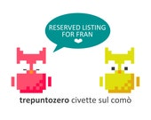 Reserved listing for Fran