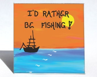 Quote about Fishing - Refrigerator Magnet - Fisherman Saying, Loves to fish, Boat sillouette, orange sunset, yellow sun, blue ocean