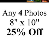 Set of 4 Photos 25% Off, choose any photos