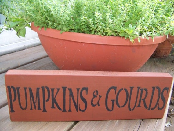 Primitive Rustic Pumpkins and Gourds Sign for Fall