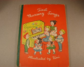 First Nursery Songs   Illustrated by Fini