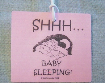 Shhhh Baby Sleeping door hanger tag for the home