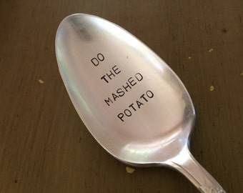 Do The Mashed Potato   recycled vintage silverware hand stamped large serving spoon