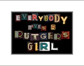 Everybody Loves a Rutgers Girl