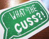 """What The Cuss Card with Envelope - Business Card Size Linocut - 2"""" x 3 1/4"""" - Green"""