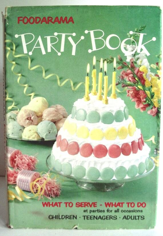 Foodarama Party Book, Vintage Cookbook