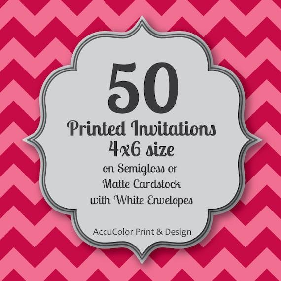 Invitation PRINTING 50 Custom, 4x6 print service, fast printing, wedding, anniversary, shower, birthday invites & envelopes