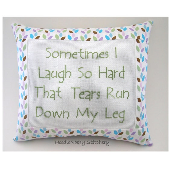 Funny Cross Stitch Pillow, Pastels and Green Pillow, Laugh Quote
