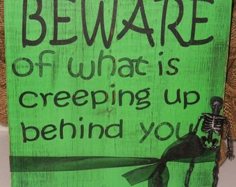 Beware.. Halloween Wood Sign