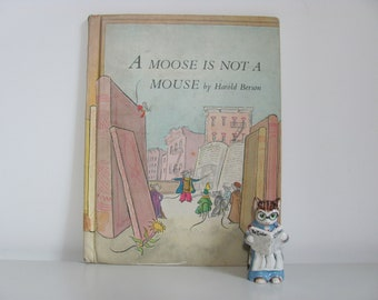 A Moose Is Not A Mouse by Harold Berson 1975 Vintage Children's Picture Book