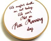 Rex Manning Hand Embroidery Hoop Art - Cult Movie Art - Empire Records Movie Quote Home Decor