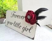 Forever Your Little girl