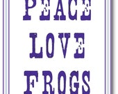 Peace love frogs notecards