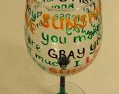 Hand Painted Wine Glass.  Sunshine Song