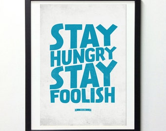 "Steve Jobs Quote Poster ""Stay Hungry Stay Foolish"" Typography Wall Art, Motivational Poster, Inspirational Print, Typography Quote Art"