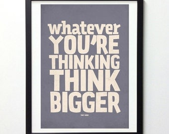 Motivational Poster, Think Bigger, Inspirational Quote Art, Typography Wall Art, Inspirational Print, Typography Poster, Think Big Art Print
