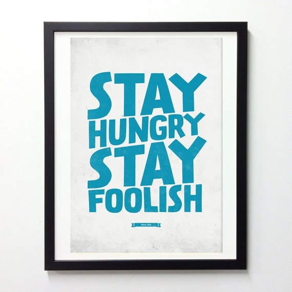 "Items similar to Steve Jobs Quote Poster ""Stay Hungry Stay ...