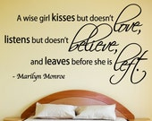 Marilyn Monroe Wall Decal Quote A Wise Girl Kisses but Doesn't Love