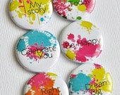 My Story - set of six badges/ flair buttons