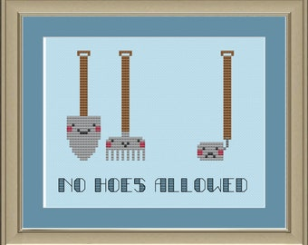 No hoes allowed: funny cross-stitch pattern