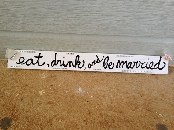 """Wedding Reception Beach Glam Sign--""""Eat, Drink and Be Married"""""""
