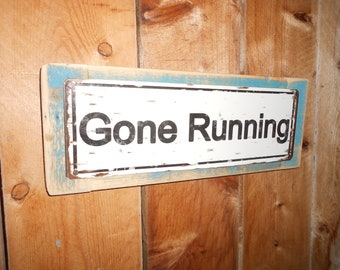 Recycled wood framed metal street sign- gone running