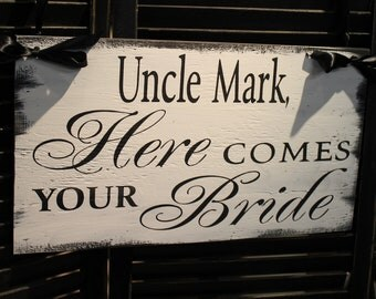 UNCLE Here Comes Your BRIDE Sign/Lived Happily Ever After/ Reversible/Photo Prop/U Choose Colors/Great Shower Gift/Black/White/Rustic/Wood
