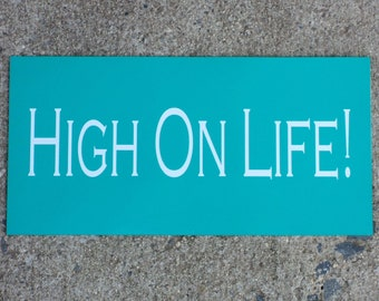 High on life magnet