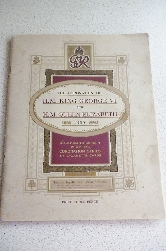 The Coronation of King George VI and Queen Elizabeth 1937 Cigarette Cards Album Royal Family Collecting